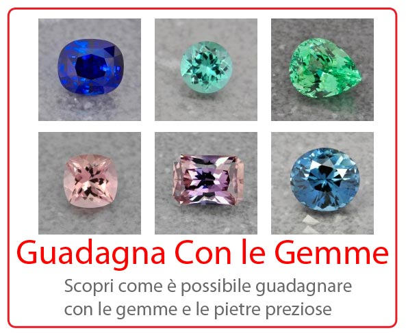 Guadagna con diamanti, pietre preziose e gemme